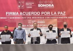 Gobierno de Sonora y sociedad firman Acuerdo por la Paz